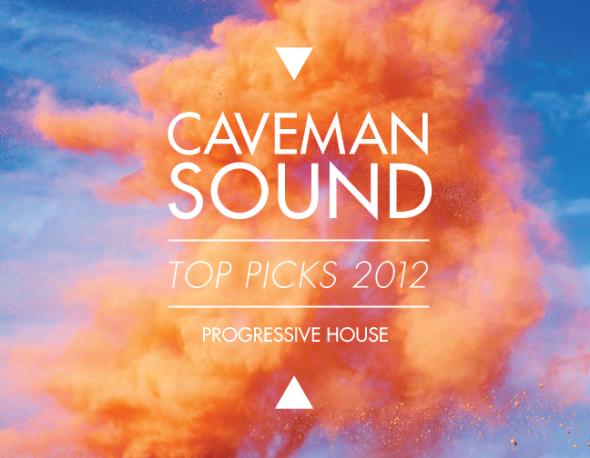 Best of Caveman Sound 2012 – Progressive House