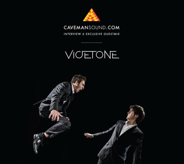 Artist Spotlight & Exclusive Guestmix – Vicetone