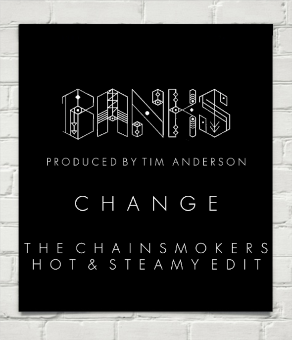 BANKS // The Chainsmokers Remix