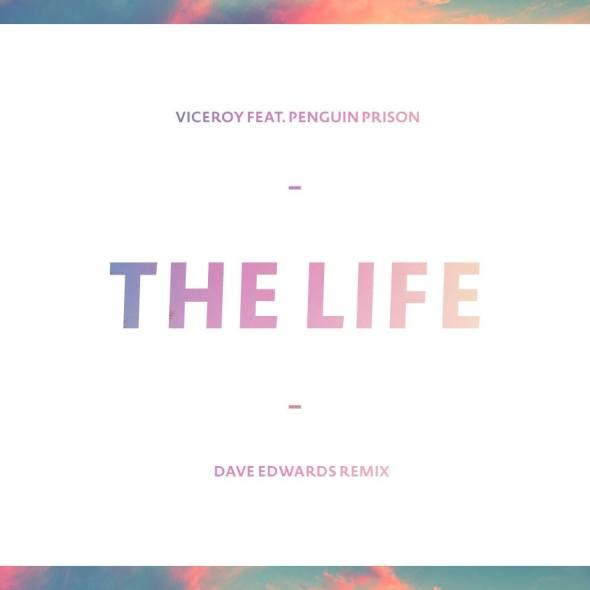 The Life   Dave Edwards Remix