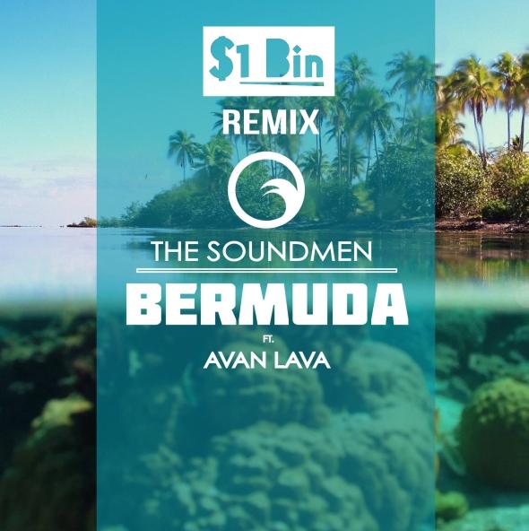 Bermuda   Dollar Bin Remix