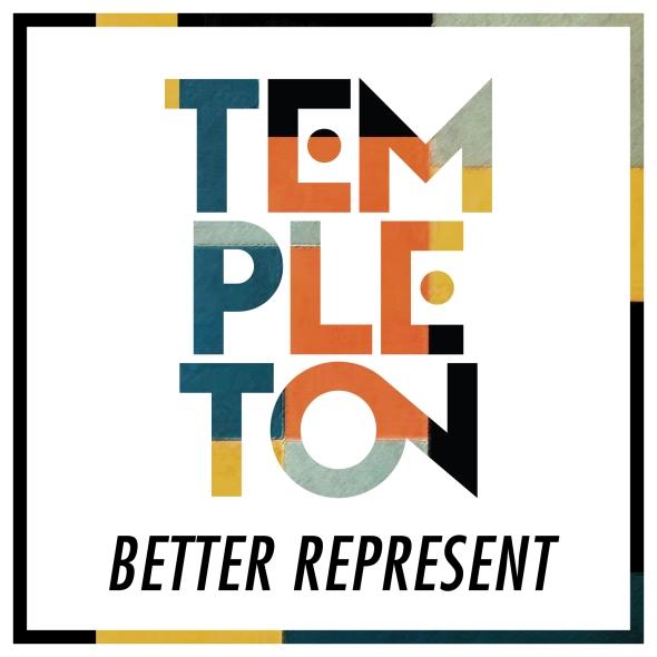 Templeton   Better Represent